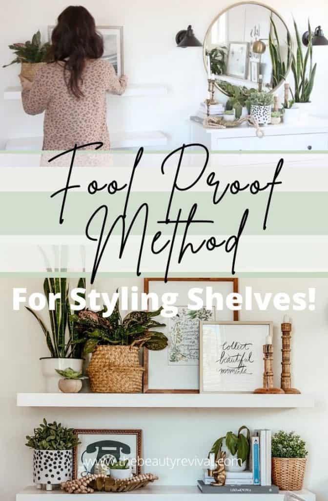 a fool proof method for shelf styling floating shelves living room decor