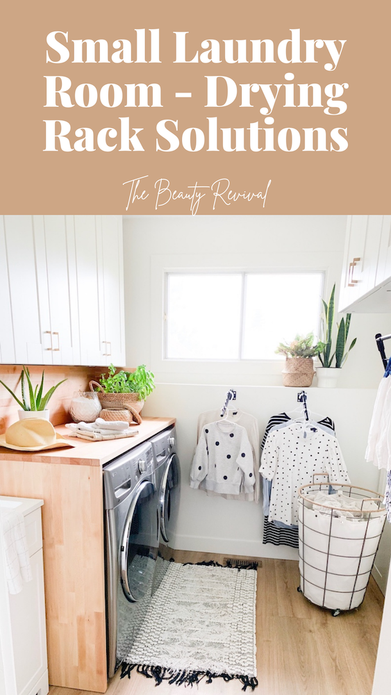 this is a pinterest pin of a small laundry room with hanging drying racks on the wall