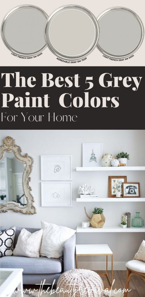 this is apinterest pin for the best 5 grey paint colors